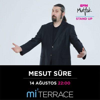 Mesut Süre – 14 Ağustos 2019